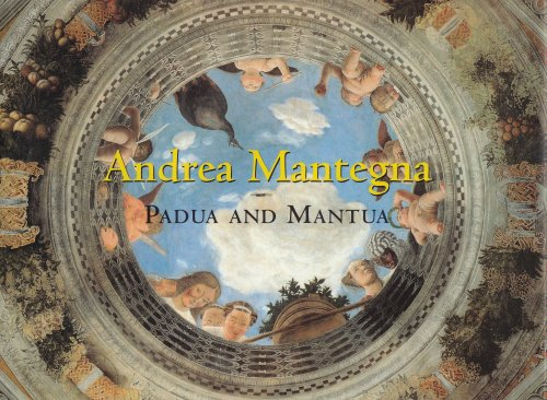 book Andrea Mantegna: Padua and Mantua (The Great Fresco Cycles of the Renaissance)