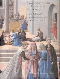 book From Filippo Lippi to Piero Della Francesca, Fra Carnevale and the Making of a Renaissance Master