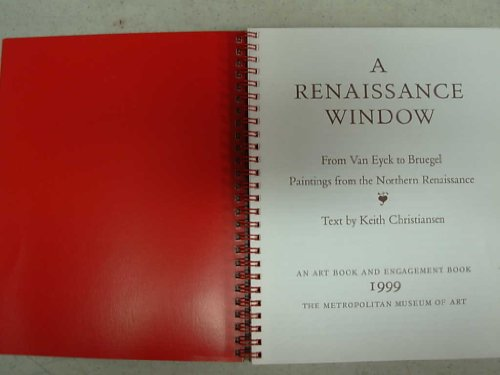 book An Art and Engagement Book 1999 - A Renaissance Window: From Van Eyck to Bruegel, Paintings from the Northern Renaissance