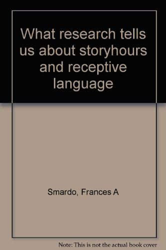 book What research tells us about storyhours and receptive language