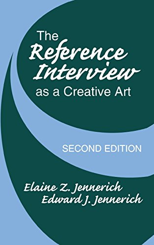book The Reference Interview As a Creative Art: 2nd Edition