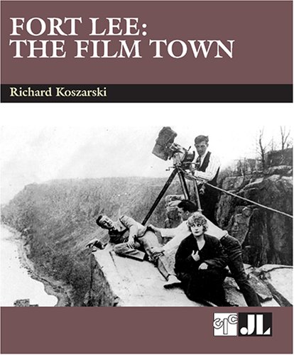 book Fort Lee: The Film Town (1904-2004)