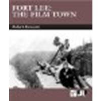 book Fort Lee: The Film Town by Koszarski, Richard [Indiana University Press, 2005] (Paperback) [Paperback]