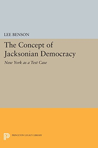 book The Concept of Jacksonian Democracy: New York as a Test Case (Princeton Legacy Library)