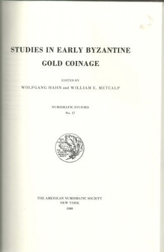 book Studies in Early Byzantine Gold Coinage (Numismatic Studies (ANSNS)) 1st edition by Metcalf, William E. (1989) Hardcover