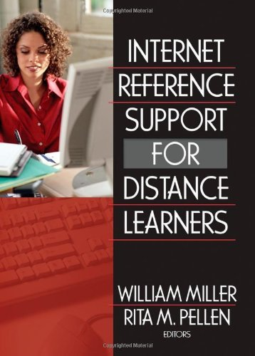 book Internet Reference Support for Distance Learners (Internet Reverence Services Quarterly) by Pellen Rita Miller William (2005-09-22) Hardcover