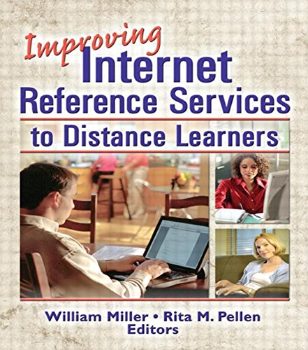 book Improving Internet Reference Services to Distance Learners (Internet Reference Services Quarterly)