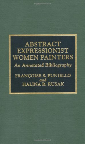 book Abstract Expressionist Women Painters