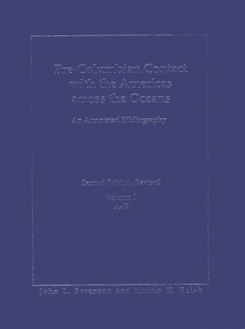book Pre-Columbian Contact With the Americas Across the Oceans: An Annotated Bibliography Vol 1 (A-K) & Vol 2 (L-Z)