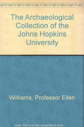 book The Archaeological Collection of the Johns Hopkins University