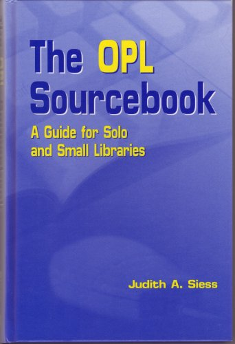 book The OPL Sourcebook : A Guide for Solo and Small Libraries