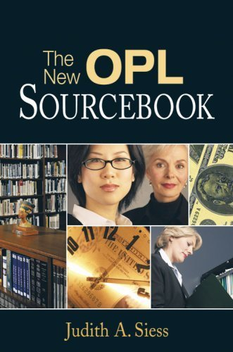 book The New Opl Sourcebook: A Guide for Solo And Small Libraries by Siess, Judith A. (2006) Paperback