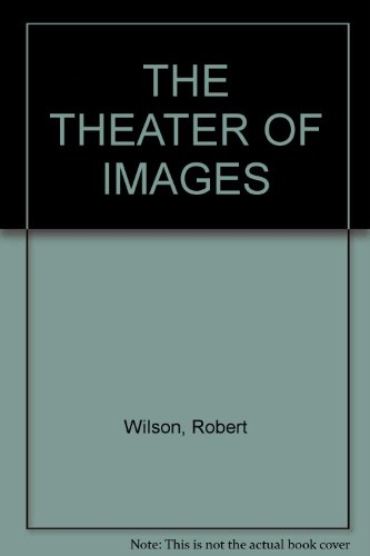 book Robert Wilson: The Theater of Images