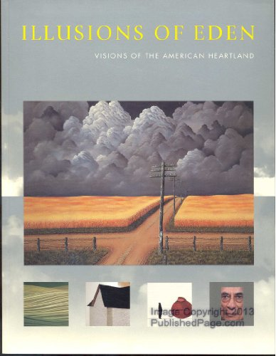 book Illusions of Eden : Visions of the American Heartland