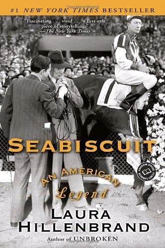 book Seabiscuit: An American Legend (Ballantine Reader\'s Circle)
