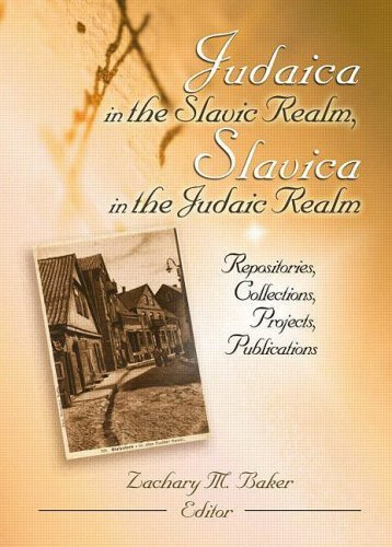 book Judaica in the Slavic Realm, Slavica in the Judaic Realm: Repositories, Collections, Projects, Publications 1st edition by Baker, Zachary (2004) Hardcover