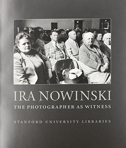 book Ira Nowinski: The Photographer As Witness