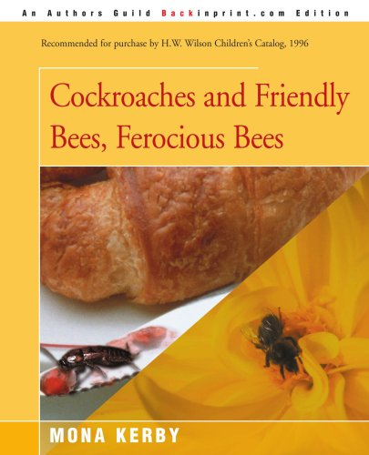 book Cockroaches and Friendly Bees, Ferocious Bees