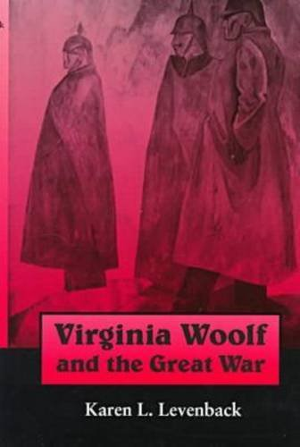 book Virginia Woolf and the Great War (Syracuse Studies on Peace and Conflict Resolution)