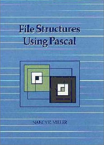 book File Structures Using Pascal (The Benjamin\/Cummings Series in Computer Science)