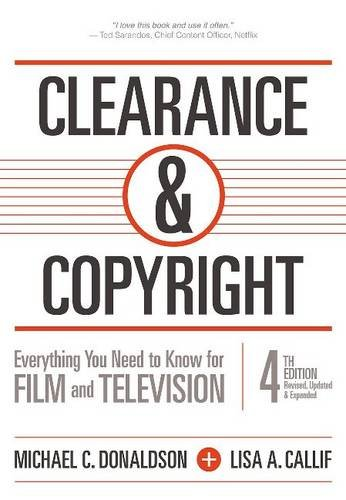 book Clearance & Copyright, 4th Edition: Everything You Need to Know for Film and Television
