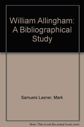 book William Allingham: A Bibliographical Study