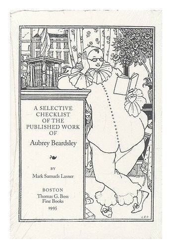 book Selective Checklist of the Published Work of Aubrey Beardsley