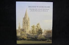 book British watercolors: Drawings of the 18th and 19th centuries from the Yale Center for British Art