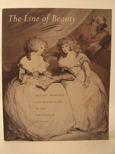 book The Line of Beauty: British Drawings and Watercolors of the Eighteenth Century