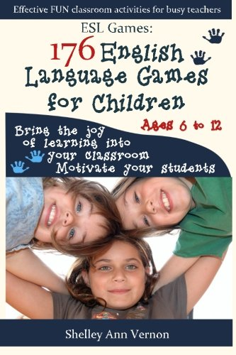 book ESL Games: 176 English Language Games for Children: Make your teaching easy and fun