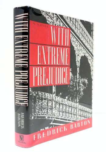 book With Extreme Prejudice: A Novel