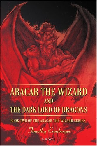 book Abacar the Wizard and the Dark Lord of Dragons: Book Two of the Abacar the Wizard series