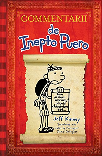 book Diary of a Wimpy Kid Latin Edition: Commentarii de Inepto Puero