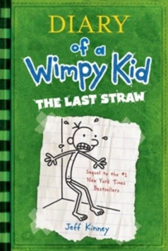 book Diary of a Wimpy Kid: The Last Straw (Book 3)