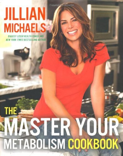 book The Master Your Metabolism Cookbook by Michaels, Jillian (2010) Hardcover
