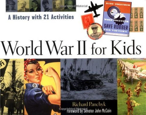 book World War II for Kids: A History with 21 Activities (For Kids series)