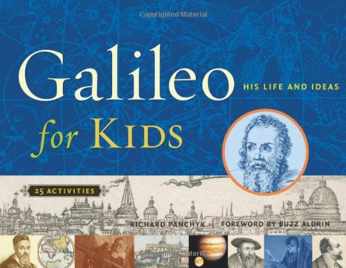 book Galileo for Kids: His Life and Ideas, 25 Activities (For Kids series)