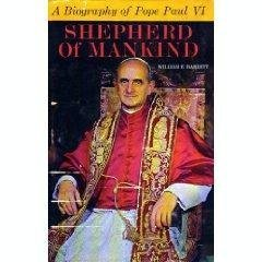 book Shepherd of Mankind A Biography of Pope Paul VI