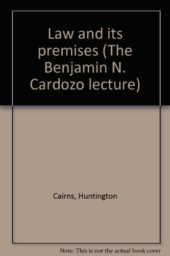 book Law and Its Premises (The Benjamin N. Cardozo lecture)