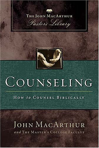 book Counseling: How to Counsel Biblically (MacArthur Pastor\'s Library)