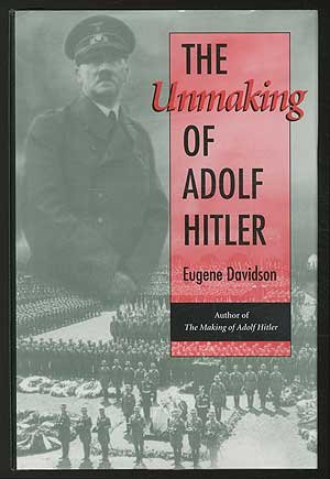 book The Unmaking of Adolf Hitler