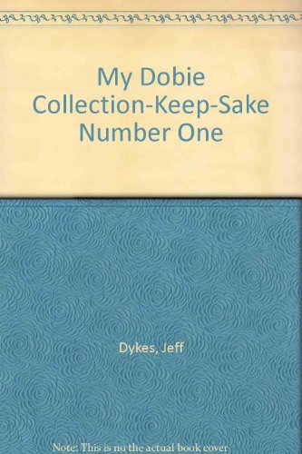 book My Dobie Collection-Keep-Sake Number One