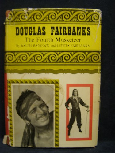 book Douglas Fairbanks: The Fourth Musketeer