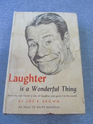 book Laughter is a Wonderful Thing, How one man found a way of laughter and gave it t