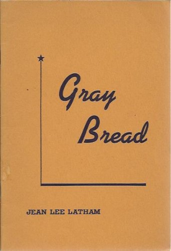 book Gray Bread by Jean Lee Latham