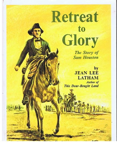 book Retreat to Glory: The Story of Sam Houston