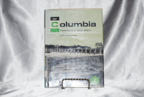 book The Columbia, Powerhouse of North America