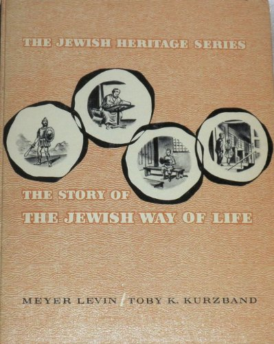book The story of the Jewish way of life (The Jewish heritage series)