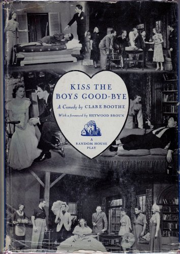 book Kiss the Boys Good-Bye: A Comedy