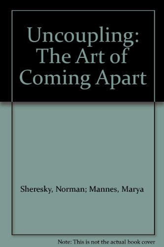 book Uncoupling the Art Of Coming Apart
